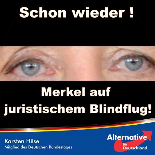 Hilse Merkel auf juristischem Blindflug